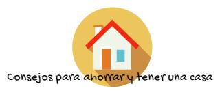 Blog de consejos de como ahorrar para conseguir una casa en Madrid